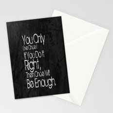 You Only Live Once. Stationery Cards