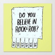 Believe in Rock & Roll Canvas Print
