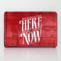 Here, Now!  iPad Case