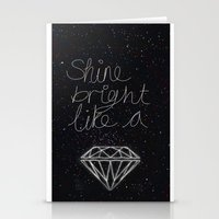 SHINE BRIGHT LIKE A DIAM… Stationery Cards