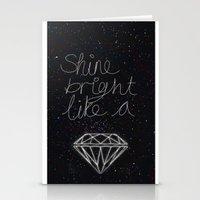 SHINE BRIGHT LIKE A DIAM… Stationery Cards
