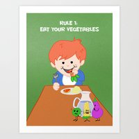 Rule #1: Eat Your Vegeta… Art Print