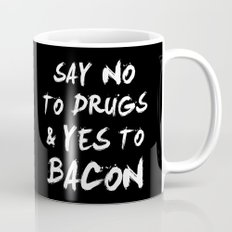 Say NO To DRUGS And YES … Mug