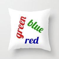 Red / Green / Blue Throw Pillow