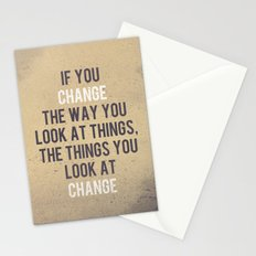 Change the way you look at things Stationery Cards