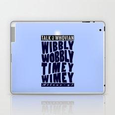 Talk Whovian To Me (alternate version) Laptop & iPad Skin