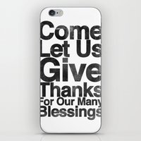 COME, LET US GIVE THANKS… iPhone & iPod Skin