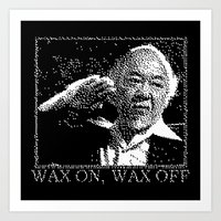 Miyagi Wax On Wax Off Art Print