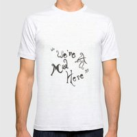 Its OK... We're All Mad Here... Mens Fitted Tee Ash Grey SMALL