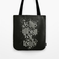 Is This Illusion Or Real… Tote Bag