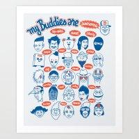 My Buddies Art Print