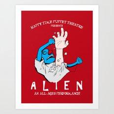 Happy Time Puppet Theatre presents: ALIEN Art Print