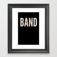 BAND! Framed Art Print