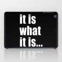 it is what it is (on black) iPad Case