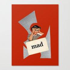 mad Canvas Print