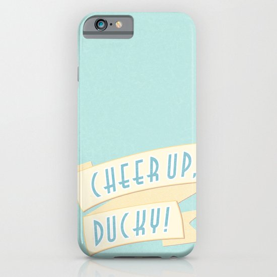 cheer up, ducky iPhone & iPod Case