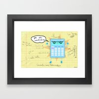 You can count on me! Framed Art Print