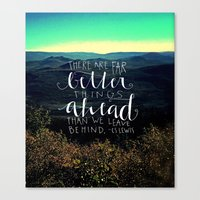Far Better Ahead Canvas Print
