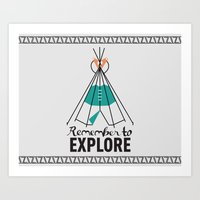 Please Remember To Explo… Art Print
