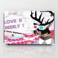 LOVE U DEERLY! my cinema daydream xo iPad Case