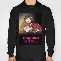 Only Littles Left Alive Hoody