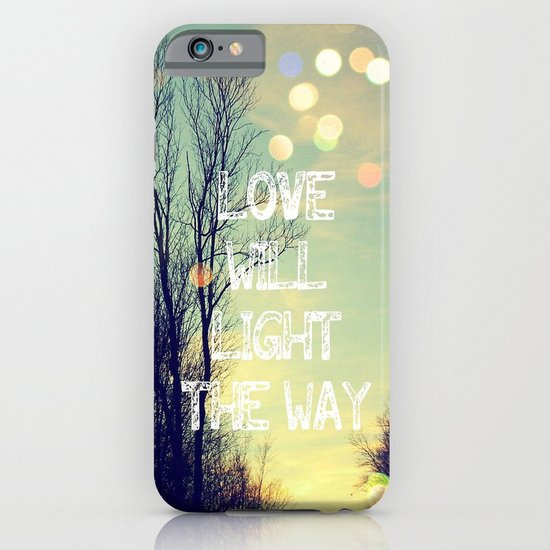 Love Will Light the Way iPhone & iPod Case