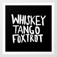 Whiskey Tango Foxtrot X … Art Print