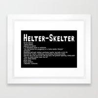 Helter Skelter (white On… Framed Art Print