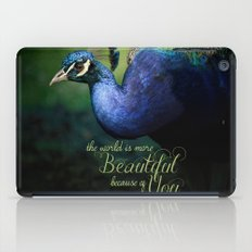 The World is More Beautiful Because of You Peacock Art iPad Case