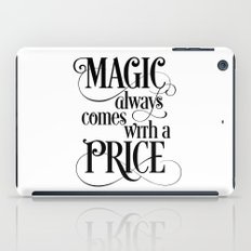 Magic Always Comes With a Price iPad Case