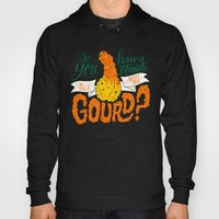 A Minute For The Gourd Hoody