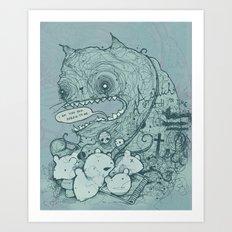I'm like you Art Print