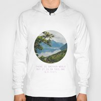 There Is Another World, … Hoody