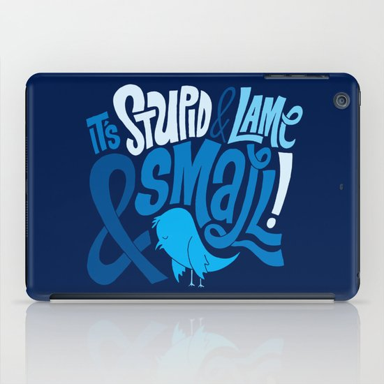 Stupid Twitter! iPad Case