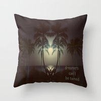 Dreamers Can't Be Tamed Throw Pillow