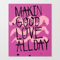 GOOD LOVE Canvas Print