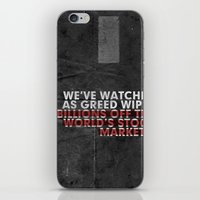 We've Watched As Greed... iPhone & iPod Skin