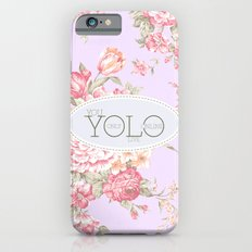 Y O L O iPhone 6 Slim Case