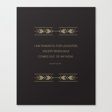 I'm Thankful for Laughter Canvas Print