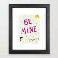 Be mine forever Framed Art Print