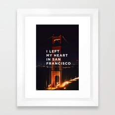 I left my heart... Framed Art Print