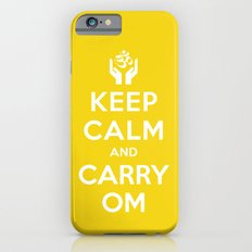 keep calm and carry om Slim Case iPhone 6s