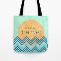 Take Me To The River Tote Bag