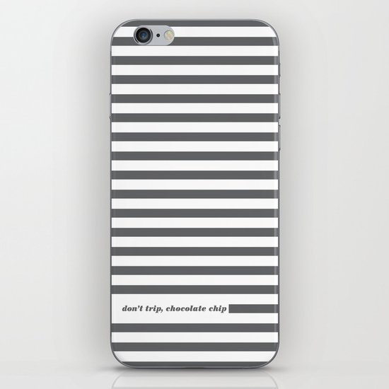 Don't Trip iPhone & iPod Skin