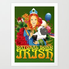 Natural Born Irish  Art Print