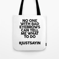 Bad Eyebrows /// www.pencilmeinstationery.com Tote Bag