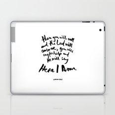Isaiah 58:9 Laptop & iPad Skin