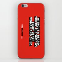 WITHOUT A BEARD, YOU'RE … iPhone & iPod Skin