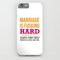 Marriage is Fucking Hard - Color iPhone 6 Slim Case