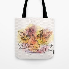 Kittens Are Girl's Best Friends Tote Bag